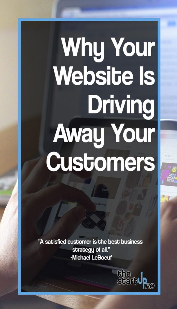 Why Your Website Is Driving Away Your Customers